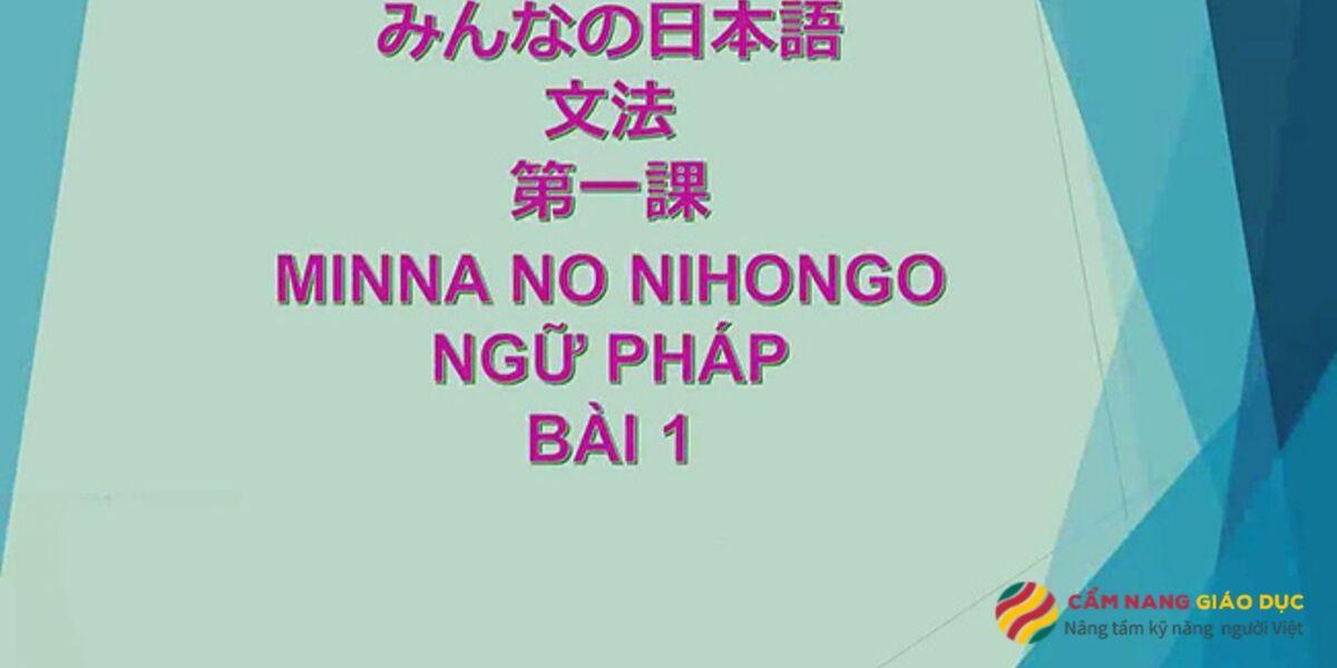Khóa học tiếng Nhật online cho người mới bắt đầu theo giáo trình Minna no Nihongo