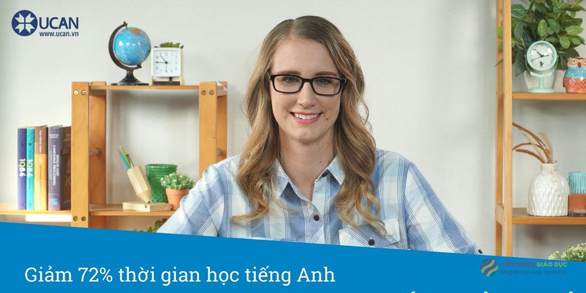 Khóa tiếng Anh đào tạo online từ A đến Z cho người mới bắt đầu tại Ucan