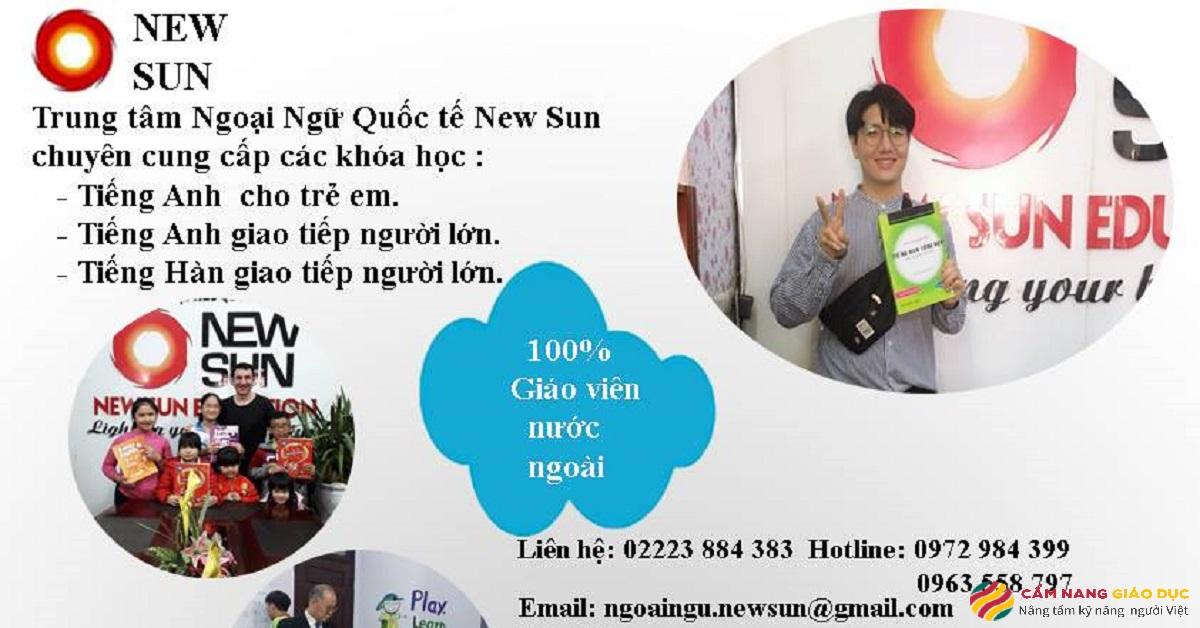 Trung tâm ngoại ngữ quốc tế New Sun - 100% giáo viên nước ngoài.